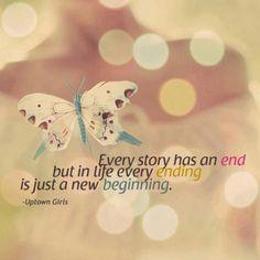toda história tem um fim mas na vida cada final é apenas um novo começo.