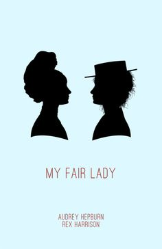 my fair lady.