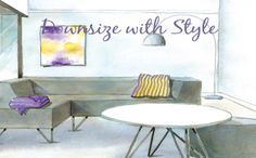 Welcome to the Downsize With Style podcast show to help you create a happy home and refine your new lifestyle!