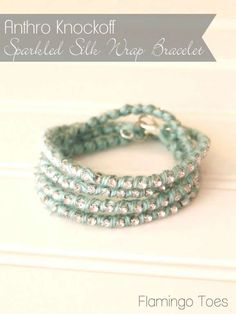 DIY Anthro Knockoff ~ Sparkled Silk Wrap Bracelet Tutorial from Flamingo Toes Silk Wrap Bracelets, Jewelry Bracelets, Hippie Bracelets, Hippie Jewelry, Wrap Bracelet Tutorial, Diy Bracelet, Beaded Jewelry, Handmade Jewelry, Diy Jewellery
