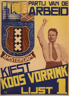 Netherlands, ca. Leading social democrat and party ideologist Koos Vorrink Vintage Ads, Vintage Posters, Labor Union, Political Posters, Political Party, Billboard, Politics, Holland, Dutch