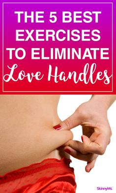 The 5 Best Exercises to Eliminate Love Handles #bestworkouts #fitness #skinnyms