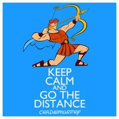 Keep Calm & Go The Distance