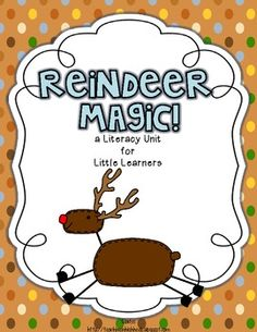 Reindeer Magic! (and many other cute units for K-2...I love the one for Veterans Day.)