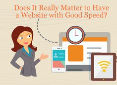 Let's think of a person, perhaps a prospective customer or client of your business, using the internet to look for the product or service your company offers. They see top ten results and click on one of the top links, and then the waiting starts. The person's tolerance wanes rapidly as the web page struggles to load. How long are they ready to look at the blank screen before going back to the search engine result page and clicking on the next link?...