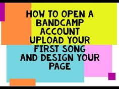 How to open a bandcamp account upload your first song & design the page . Accounting, Channel, Songs, Youtube, Design, Song Books, Youtubers, Youtube Movies