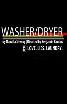 Washer/Dryer, The Beckett Theatre (Theatre Row), NYC Show Poster