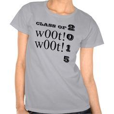 Class of 2015 w00t w00t Steel Tee Shirt by Janz