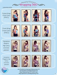 Babywearing 102 Presents: Wrapping 360! Check out some of the most common carries from all angles.Click for a link to a downloadable pdf with clickable links!