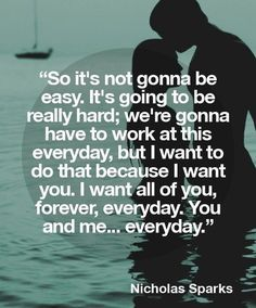 Nicholas Sparks Zitate, Nicholas Sparks Quotes, Romantic Quotes, Romantic Love, Hopeless Romantic, Wedding Quotes And Sayings, Love Quotes For Him, Quotes To Live By, Husband Quotes From Wife