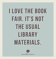 We know - books and libraries don't usually go together.