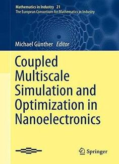 Coupled Multiscale Simulation And Optimization In Nanoelectronics PDF