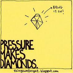 Funny, just heard this last night.. #pressure