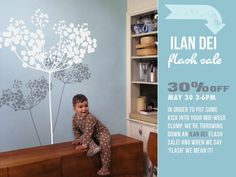 Heads-Up! All Ilan Dei wall decals will be 30% off on Wednesday, May 30th from 3pm-6pm PST.