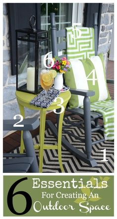 6 ESSENTIALS FOR CREATING AN OUTDOOR SPACE Here's how to create a great outdoor space without spending a lot of money!
