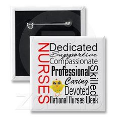 Nurses Recognition Collage:  National Nurses Week Pins