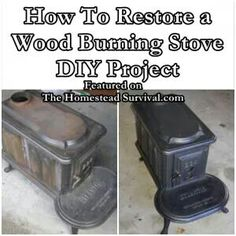 How to preserve a wood burning stove
