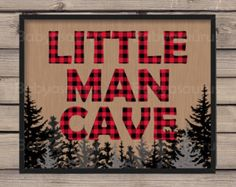 Little Man Cave Rustic Lumberjack Plaid Wall Art by Babyasaurus
