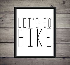 c577ecfc Let's Go Hike - Hiking Print, Instant Download, Digital Art, Digital  Printable, Explore Cabin, Adventure Gift, Mountain, Father's Day, Climb