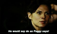 He would say do as Peggy says! || Peggy Carter || AC 1x05 The Iron Ceiling || 245px × 150px || #animated #quotes