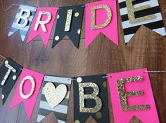 Kate Spade Bachelorette Theme Bride to Be Banner - Pink, Gold, Black, White ( bachelorette party decorations , bridal shower, banner ) by BoldandBashful on Etsy https://www.etsy.com/listing/397945485/kate-spade-bachelorette-theme-bride-to