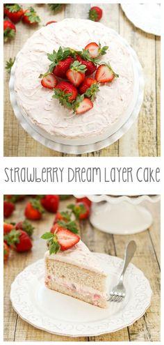 Strawberry Dream Layer Cake  | From: sweetpeaskitchen.com