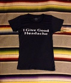 Bandit Brand General Store — I Give Good Headache Women's Vintage Tee Black/White