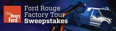 Enter for your chance to win a VIP tour and see the making of the Ford F-150 and $1,000 in gas!