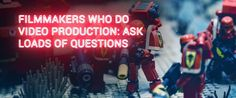 Video-Production-ask-questions