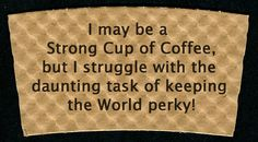 Let's support Coffee in its task!