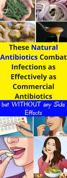These Natural Antibiotics Combat Infections as Effectively as Commercial Antibiotics, but WITHOUT any Side Effects - infacter