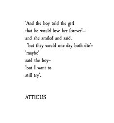 'Maybe' #atticuspoetry #atticus #loveherwild
