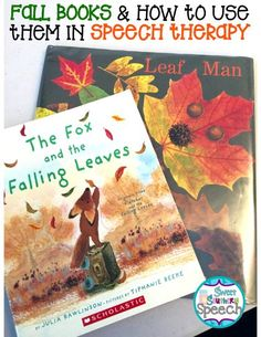 Great ideas for using fall books in speech therapy! Love Leaf Man!