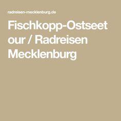 Fischkopp-Ostseetour / Radreisen Mecklenburg