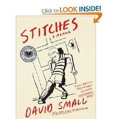 MI: Small, D. (2009) Stitches: A Memoir. New York, NY: W.W. Norton & Company.
