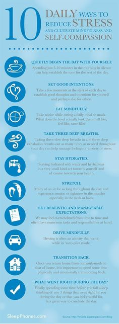 10 Daily ways to reduce stress and cultivate mindfulness and self-compassion. Stress and Anxiety. Stress less. Stop stress. Ways To Reduce Stress, Stress Less, Ways To Destress, Dealing With Stress, Ways To Relax, How To Not Stress, Relax Tips, Exercise To Reduce Stress, Coping With Stress