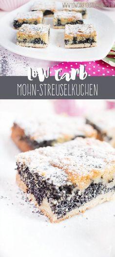 Köstlicher Low Carb Mohn-Streuselkuchen (glutenfrei) www.lowcarbkoestlichkeiten.de