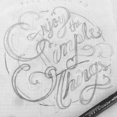 Take time to enjoy the simple things. #handlettering #typography #bsocial