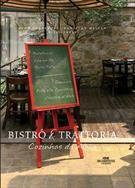 BISTRO E TRATTORIA: COZINHAS DA ALMA - Yann Corderon; Hamilton Mellao - Livro