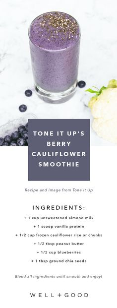 Tone It up's berry cauliflower smoothie recipe.
