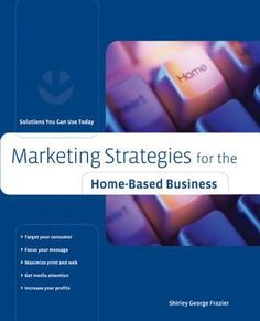 Marketing strategies for the home-based business : solutions you can use today Word Of Mouth, Home Based Business, Sports And Politics, Book Worms, Work Hard, Innovation, How To Apply, Success, Author