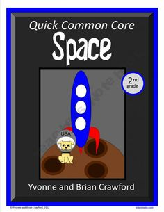 For 2nd grade - Space Quick Common Coreis a packet of ten different math worksheets featuring a space theme.