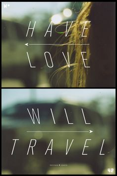 have love / will travel