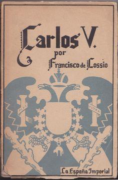 Carlos V, Francisco de Cossio. Mercado de la tía Ni, Sabarís, Baiona. Libros antiguos, segunda mano.