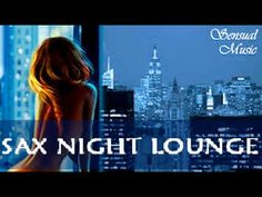 6 Hour Sax Night Lounge Soft Smooth Saxophone Instrumental Relaxing ... Saxophone Music, Lounge Music, Jazz Music, Relaxing Music, Instrumental, Itunes, Chill, Singing, Channel