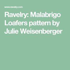 Ravelry: Malabrigo Loafers pattern by Julie Weisenberger