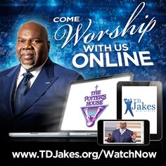 Come Join us online for service at The Potter's House! Log on to http://tdjakes.org/watchnow/