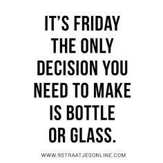 The Answer is Bottle . It always has been. Shame on you for asking. #WineMemes