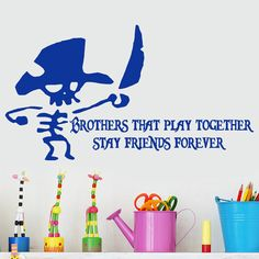 Brothers that Play together Stay Friends forever Wall Quote decal words with Pirate , Nautical kids playroom decor on Etsy, $21.00