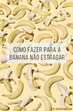 Banana: como conservar e congelar para não perder nenhuma!  // Receitas de…